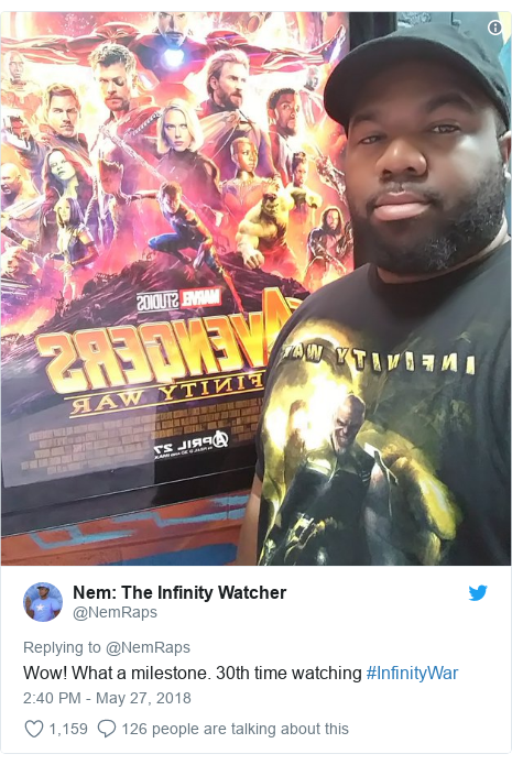 Twitter post by @NemRaps: The Infinity Watcher  Wow! What a milestone. 30th time watching #InfinityWar