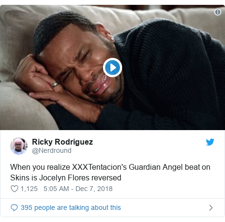 Twitter post by @Nerdround: When you realize XXXTentacion's Guardian Angel beat on Skins is Jocelyn Flores reversed