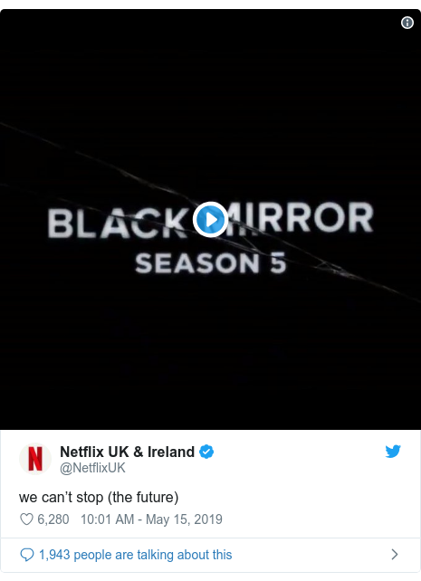 Twitter post by @NetflixUK: we can't stop (the future)