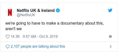 Twitter post by @NetflixUK: we're going to have to make a documentary about this, aren't we