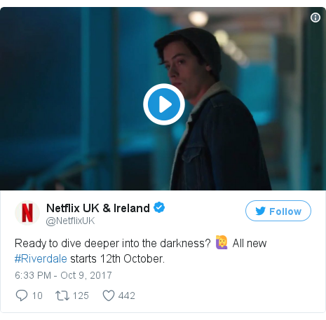 Twitter post by @NetflixUK: Ready to dive deeper into the darkness? 🙋 All new #Riverdale starts 12th October.