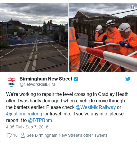 Twitter post by @NetworkRailBHM: We're working to repair the level crossing in Cradley Heath after it was badly damaged when a vehicle drove through the barriers earlier. Please check @WestMidRailway or @nationalrailenq for travel info. If you've any info, please report it to @BTPBhm.