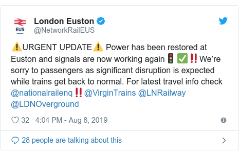 Twitter post by @NetworkRailEUS: ⚠️URGENT UPDATE⚠️ Power has been restored at Euston and signals are now working again🚦✅‼️We're sorry to passengers as significant disruption is expected while trains get back to normal. For latest travel info check @nationalrailenq‼️@VirginTrains @LNRailway @LDNOverground