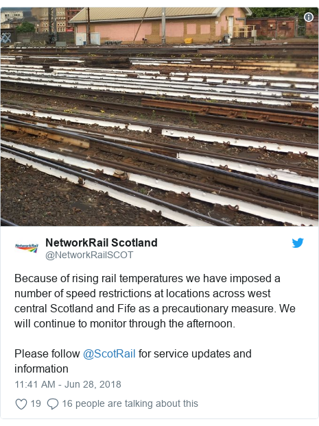 Twitter post by @NetworkRailSCOT: Because of rising rail temperatures we have imposed a number of speed restrictions at locations across west central Scotland and Fife as a precautionary measure. We will continue to monitor through the afternoon.  Please follow @ScotRail for service updates and information