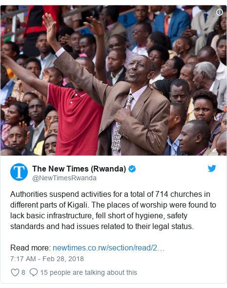 Twitter post by @NewTimesRwanda: Authorities suspend activities for a total of 714 churches in different parts of Kigali. The places of worship were found to lack basic infrastructure, fell short of hygiene, safety standards and had issues related to their legal status.Read more