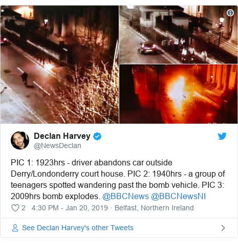 Twitter post by @NewsDeclan: PIC 1  1923hrs - driver abandons car outside Derry/Londonderry court house. PIC 2  1940hrs - a group of teenagers spotted wandering past the bomb vehicle. PIC 3  2009hrs bomb explodes. @BBCNews @BBCNewsNI