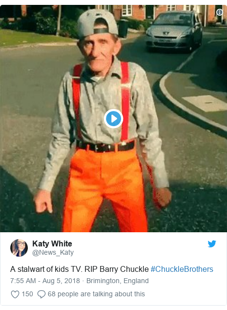 Twitter post by @News_Katy: A stalwart of kids TV. RIP Barry Chuckle #ChuckleBrothers