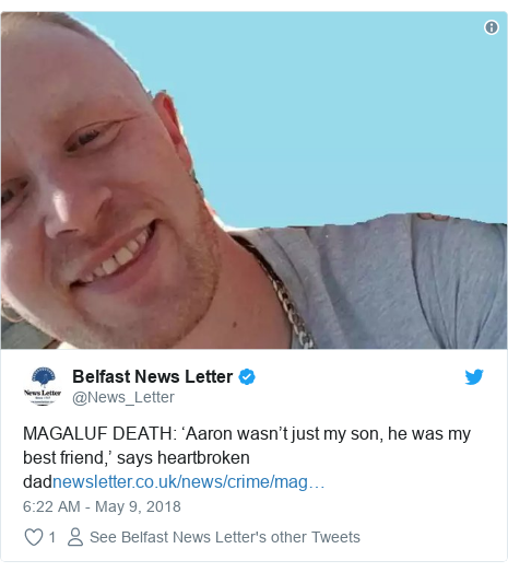 Twitter post by @News_Letter: MAGALUF DEATH  'Aaron wasn't just my son, he was my best friend,' says heartbroken dad