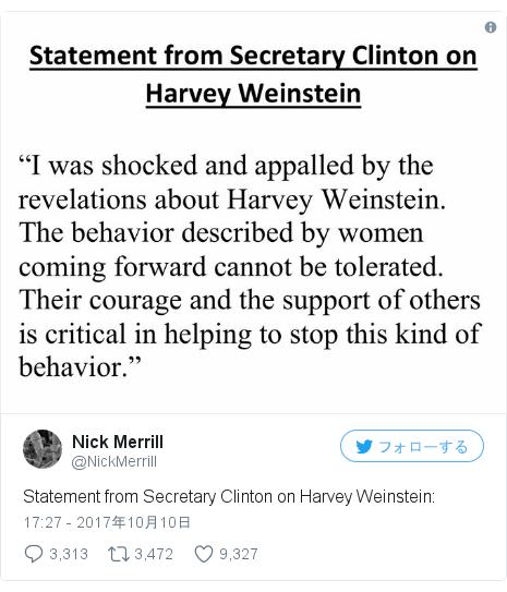 Twitter post by @NickMerrill: Statement from Secretary Clinton on Harvey Weinstein  pic.twitter.com/L1l2wl9l0I