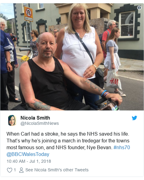 Twitter post by @NicolaSmithNews: When Carl had a stroke, he says the NHS saved his life. That's why he's joining a march in tredegar for the towns most famous son, and NHS founder, Nye Bevan. #nhs70 @BBCWalesToday