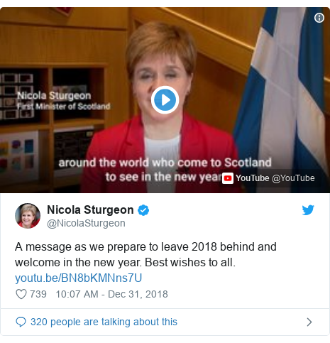 Twitter post by @NicolaSturgeon: A message as we prepare to leave 2018 behind and welcome in the new year. Best wishes to all.