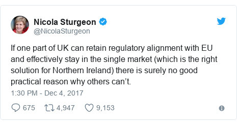 Twitter post by @NicolaSturgeon: If one part of UK can retain regulatory alignment with EU and effectively stay in the single market (which is the right solution for Northern Ireland) there is surely no good practical reason why others can't.