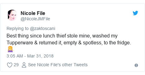 Twitter post by @NicoleJMFile: Best thing since lunch thief stole mine, washed my Tupperware & returned it, empty & spotless, to the fridge. 🤷‍♀️