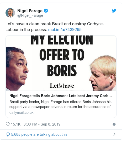 Twitter post by @Nigel_Farage: Let's have a clean break Brexit and destroy Corbyn's Labour in the process.