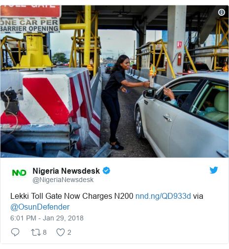 Twitter post by @NigeriaNewsdesk: Lekki Toll Gate Now Charges N200  via @OsunDefender