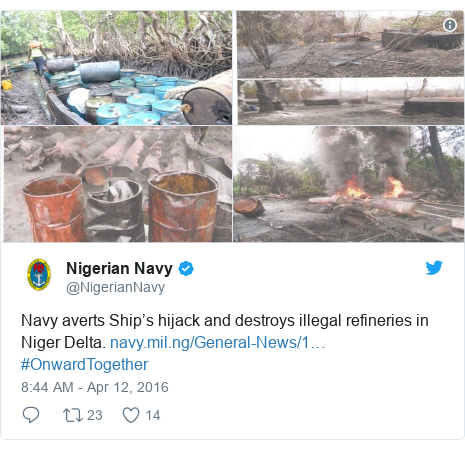 Twitter post by @NigerianNavy: Navy averts Ship's hijack and destroys illegal refineries in Niger Delta.  #OnwardTogether