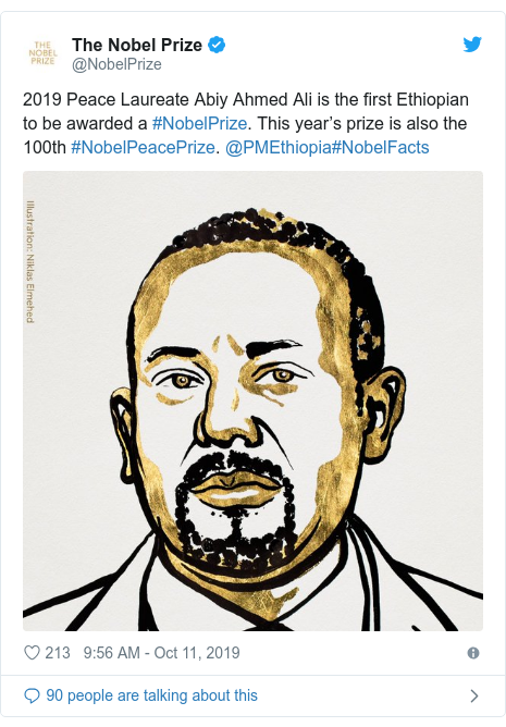 Twitter post by @NobelPrize: 2019 Peace Laureate Abiy Ahmed Ali is the first Ethiopian to be awarded a #NobelPrize. This year's prize is also the 100th #NobelPeacePrize. @PMEthiopia#NobelFacts