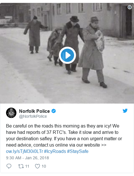 Twitter post by @NorfolkPolice: Be careful on the roads this morning as they are icy! We have had reports of 37 RTC's. Take it slow and arrive to your destination safley. If you have a non urgent matter or need advice, contact us online via our website >>  #IcyRoads #StaySafe