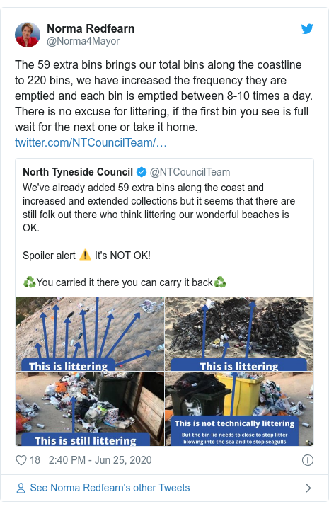 Twitter post by @Norma4Mayor: The 59 extra bins brings our total bins along the coastline to 220 bins, we have increased the frequency they are emptied and each bin is emptied between 8-10 times a day. There is no excuse for littering, if the first bin you see is full wait for the next one or take it home.