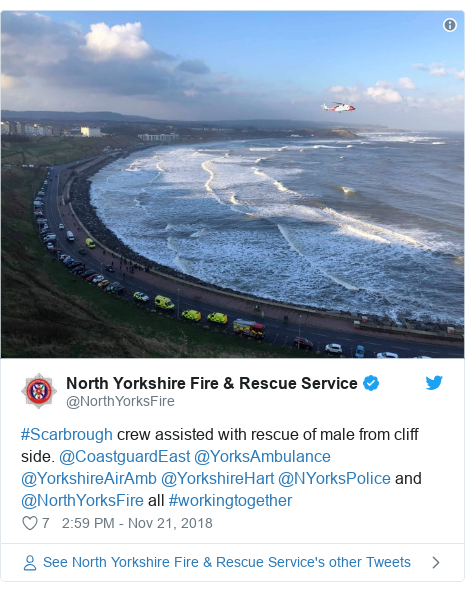 Twitter post by @NorthYorksFire: #Scarbrough crew assisted with rescue of male from cliff side. @CoastguardEast @YorksAmbulance @YorkshireAirAmb @YorkshireHart @NYorksPolice and @NorthYorksFire all #workingtogether