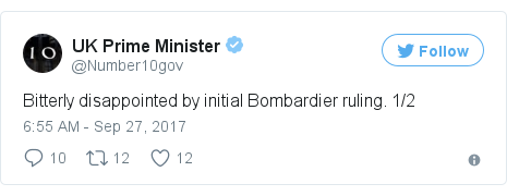 Twitter post by @Number10gov: Bitterly disappointed by initial Bombardier ruling. 1/2