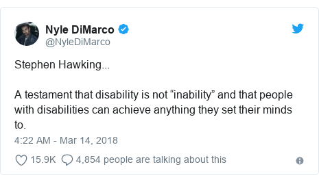 "Twitter post by @NyleDiMarco: Stephen Hawking...A testament that disability is not ""inability"" and that people with disabilities can achieve anything they set their minds to."