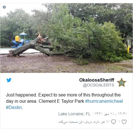 پست توییتر از @OCSOALERTS: Just happened. Expect to see more of this throughout the day in our area. Clement E Taylor Park #hurricanemicheal #Destin.