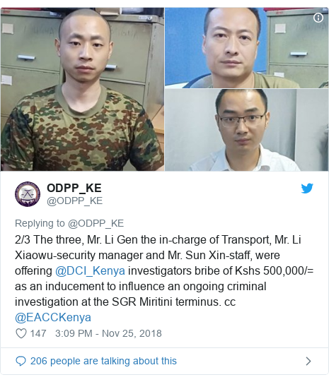 Twitter post by @ODPP_KE: 2/3 The three, Mr. Li Gen the in-charge of Transport, Mr. Li Xiaowu-security manager and Mr. Sun Xin-staff, were offering @DCI_Kenya investigators bribe of Kshs 500,000/= as an inducement to influence an ongoing criminal investigation at the SGR Miritini terminus. cc @EACCKenya