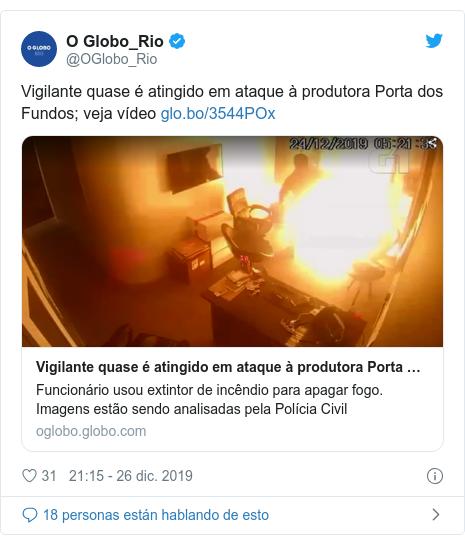 Publicación de Twitter por @OGlobo_Rio: Vigilante quase é atingido em ataque à produtora Porta dos Fundos; veja vídeo