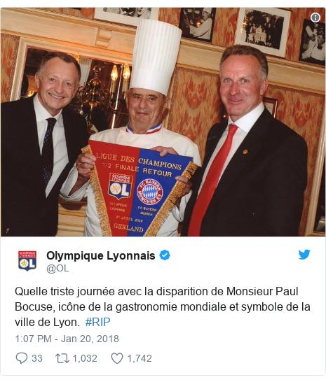 Twitter post by @OL: Quelle triste journée avec la disparition de Monsieur Paul Bocuse, icône de la gastronomie mondiale et symbole de la ville de Lyon.  #RIP