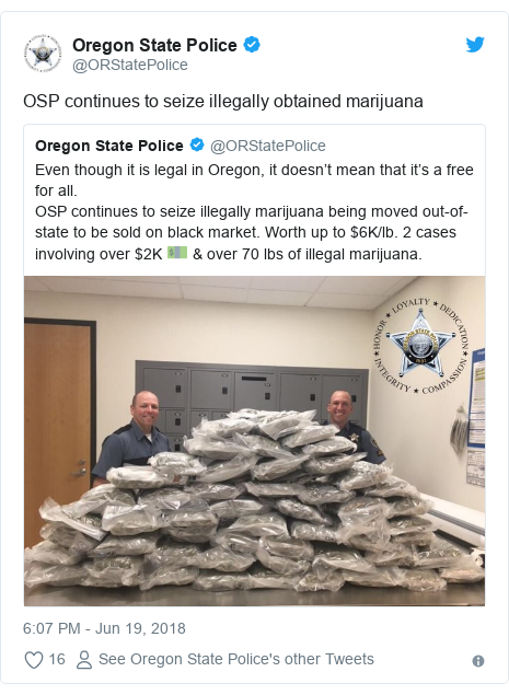 Twitter post by @ORStatePolice: OSP continues to seize illegally obtained marijuana