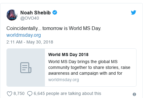 Twitter post by @OVO40: Coincidentally... tomorrow is World MS Day.