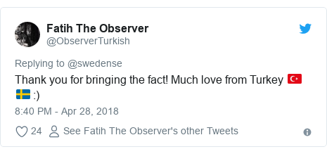 Twitter post by @ObserverTurkish: Thank you for bringing the fact! Much love from Turkey 🇹🇷 🇸🇪  )