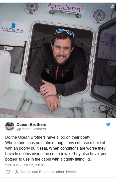 Twitter post by @Ocean_Brothers: Do the Ocean Brothers have a loo on their boat? When conditions are calm enough they can use a bucket with an poorly built seat. When conditions are worse they have to do this inside the cabin (ew!). They also have 'pee bottles' to use in the cabin with a tightly fitting lid.