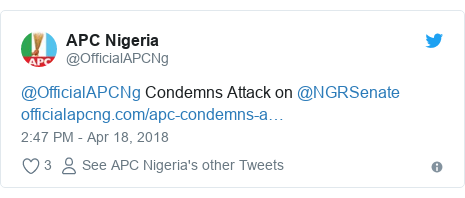 Twitter post by @OfficialAPCNg: @OfficialAPCNg Condemns Attack on @NGRSenate