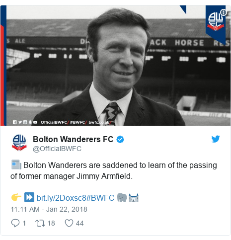 Twitter post by @OfficialBWFC: 📰 Bolton Wanderers are saddened to learn of the passing of former manager Jimmy Armfield.👉 ⏩ #BWFC 🐘🏰