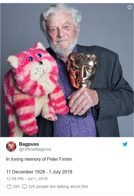 Twitter post by @OfficialBagpuss: In loving memory of Peter Firmin.11 December 1928 - 1 July 2018