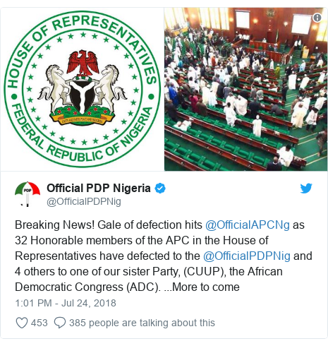 Twitter post by @OfficialPDPNig: Breaking News! Gale of defection hits @OfficialAPCNg as 32 Honorable members of the APC in the House of Representatives have defected to the @OfficialPDPNig and 4 others to one of our sister Party, (CUUP), the African Democratic Congress (ADC). ...More to come
