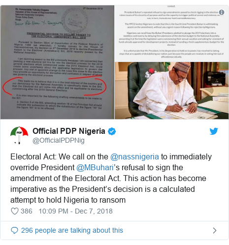 Twitter post by @OfficialPDPNig: Electoral Act  We call on the @nassnigeria to immediately override President @MBuhari's refusal to sign the amendment of the Electoral Act. This action has become imperative as the President's decision is a calculated attempt to hold Nigeria to ransom