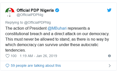 Twitter post by @OfficialPDPNig: The action of President @MBuhari represents a constitutional breach and a direct attack on our democracy. This must never be allowed to stand, as there is no way by which democracy can survive under these autocratic tendencies.