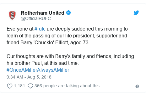 Twitter post by @OfficialRUFC: Everyone at #rufc are deeply saddened this morning to learn of the passing of our life president, supporter and friend Barry 'Chuckle' Elliott, aged 73.Our thoughts are with Barry's family and friends, including his brother Paul, at this sad time. #OnceAMillerAlwaysAMiller