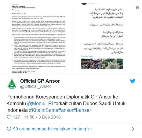 Twitter pesan oleh @Official_Ansor: Permohonan Koresponden Diplomatik GP Ansor ke Kemenlu @Menlu_RI terkait cuitan Dubes Saudi Untuk Indonesia #KitaIniSama#ansor#banser