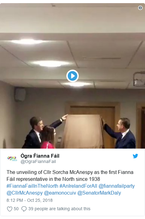 Twitter post by @OgraFiannaFail: The unveiling of Cllr Sorcha McAnespy as the first Fianna Fáil representative in the North since 1938 #FiannaFailInTheNorth #AnIrelandForAll @fiannafailparty @CllrMcAnespy @eamonocuiv @SenatorMarkDaly
