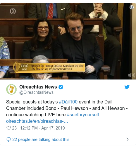 Twitter post by @OireachtasNews: Special guests at today's #Dáil100 event in the Dáil Chamber included Bono - Paul Hewson - and Ali Hewson - continue watching LIVE here #seeforyourself