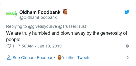 Twitter post by @OldhamFoodbank: We are truly humbled and blown away by the generosity of people .
