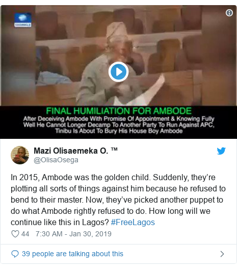 Twitter post by @OlisaOsega: In 2015, Ambode was the golden child. Suddenly, they're plotting all sorts of things against him because he refused to bend to their master. Now, they've picked another puppet to do what Ambode rightly refused to do. How long will we continue like this in Lagos? #FreeLagos