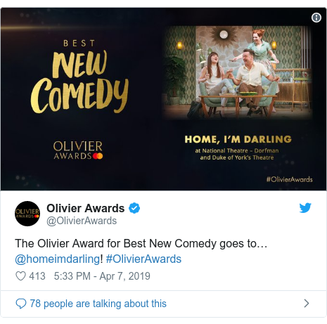 Twitter post by @OlivierAwards: The Olivier Award for Best New Comedy goes to… @homeimdarling! #OlivierAwards