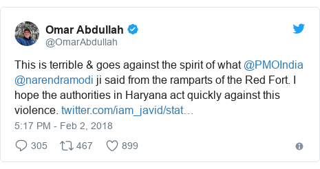 Twitter post by @OmarAbdullah: This is terrible & goes against the spirit of what @PMOIndia @narendramodi ji said from the ramparts of the Red Fort. I hope the authorities in Haryana act quickly against this violence.