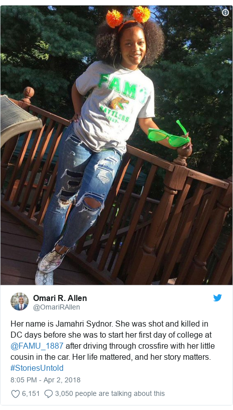 Twitter post by @OmariRAllen: Her name is Jamahri Sydnor. She was shot and killed in DC days before she was to start her first day of college at @FAMU_1887 after driving through crossfire with her little cousin in the car. Her life mattered, and her story matters. #StoriesUntold