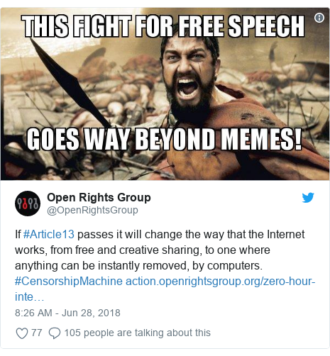 Twitter post by @OpenRightsGroup: If #Article13 passes it will change the way that the Internet works, from free and creative sharing, to one where anything can be instantly removed, by computers. #CensorshipMachine